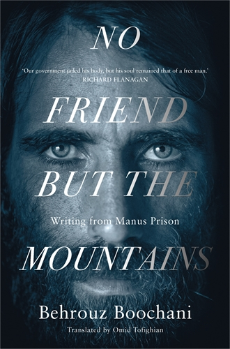"Cover image from ""No friend but the mountains""rouz Boochani"